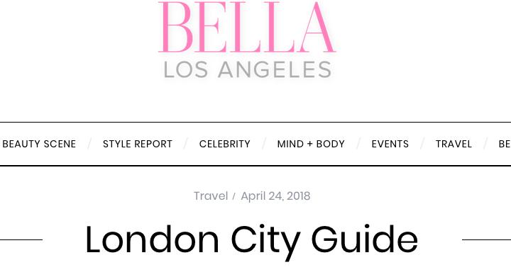 London City Guide for BELLA LA and BELLA NYC